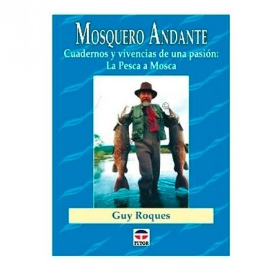 MOSQUERO ANDANTE - GUY ROQUES