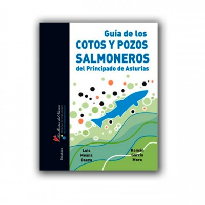 Libro GUIA OF LOS COTOS Y POZOS SALMONEROS